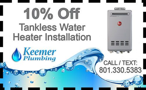 Tankless Water Heater Coupon Keemer Plumbing LLC